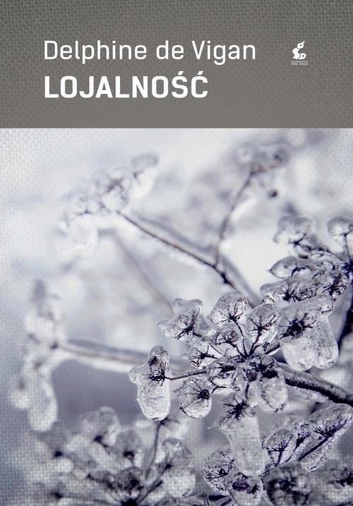 okładka Lojalność, Książka | Vigan Delphine De