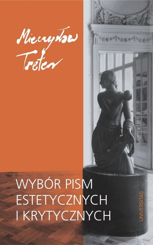okładka Wybór pism estetycznych i krytycznych, Książka | Treter Mieczysław