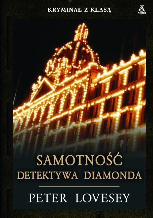 okładka Samotność Detektywa Diamonda, Książka | Lovesey Peter