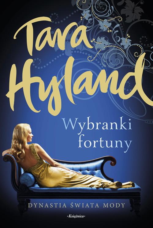 okładka Wybranki fortuny, Książka | Hyland Tara