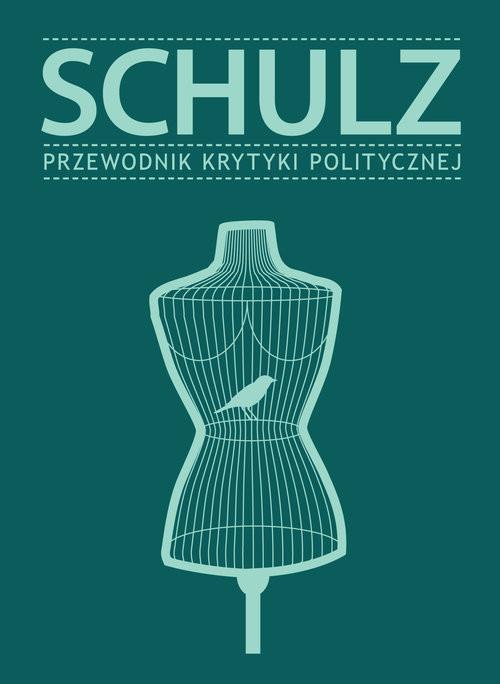 okładka Schulz Przewodnik Krytyki Politycznej, Książka |
