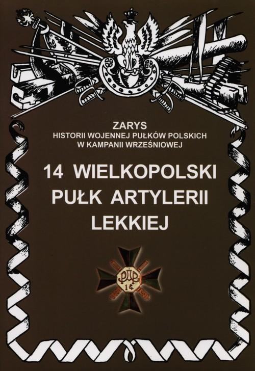 okładka 14 Wielkopolski Pułk Artylerii Lekkiej, Książka | Dymek Przemysław