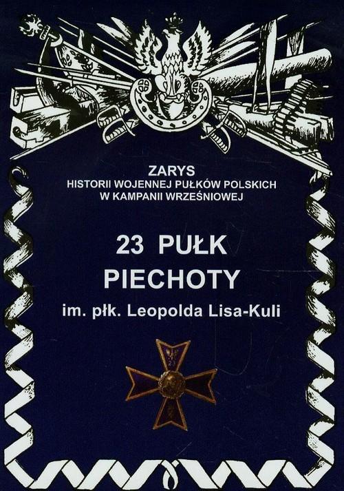 okładka 23 Pułk Piechoty, Książka   Jerzy S. Wojciechowski
