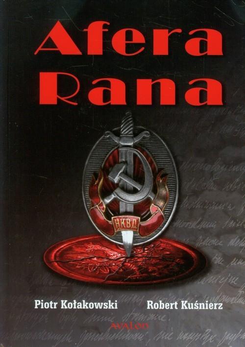 okładka Afera Rana, Książka | Piotr  Kołakowski, Robert Kuśnierz