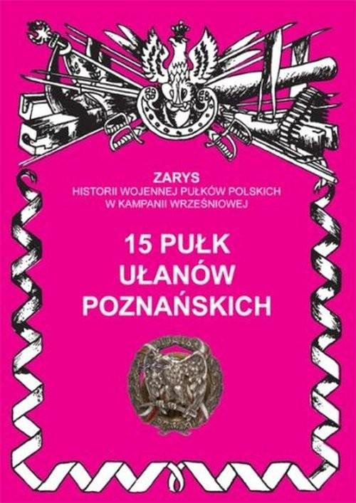 okładka 15 pułk ułanów poznańskich, Książka | Dymek Przemysław