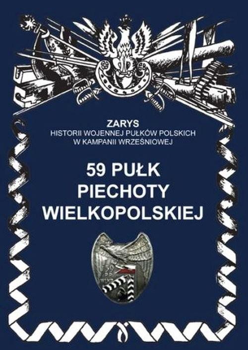 okładka 59 pułk piechoty wielkopolskiej, Książka | Dymek Przemysław