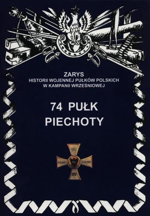 okładka 74 Pułk Piechoty, Książka | Dymek Przemysław