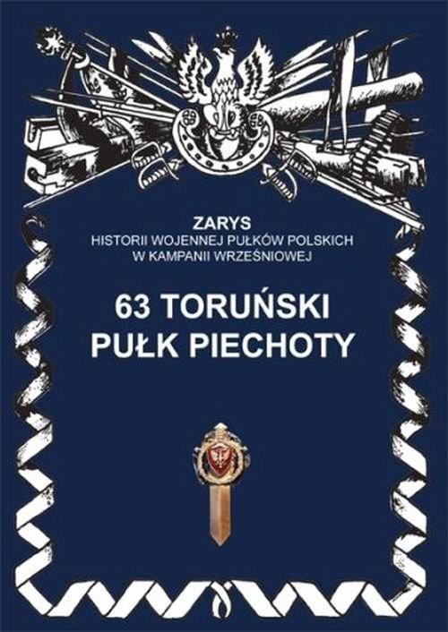 okładka 63 toruński pułk piechoty, Książka | Dymek Przemysław