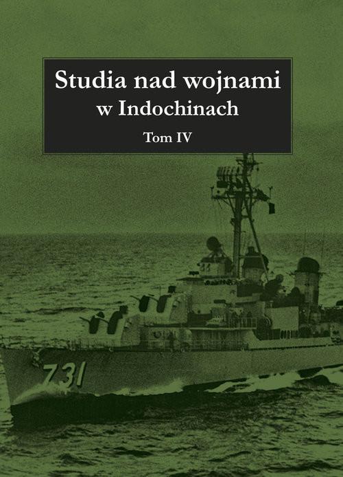 okładka Studia nad wojnami w Indochinach Tom 4, Książka |