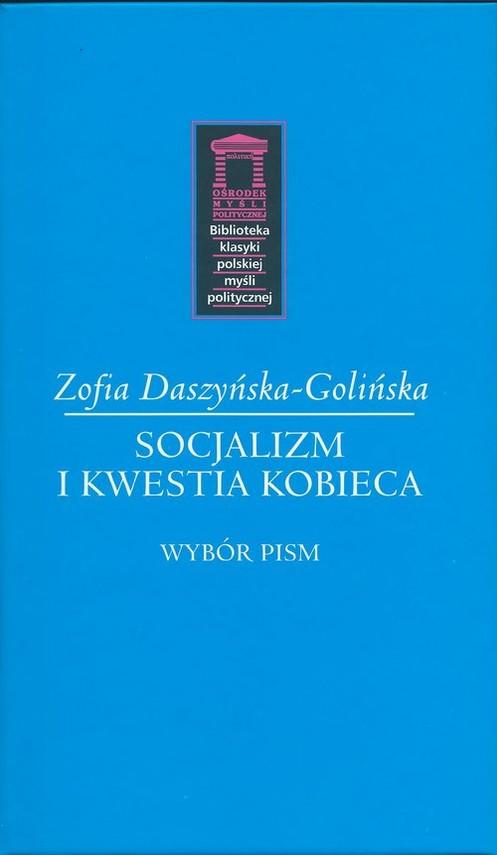 okładka Socjalizm i kwestia kobieca Wybór pism, Książka   Daszyńska-Golińska Zofia
