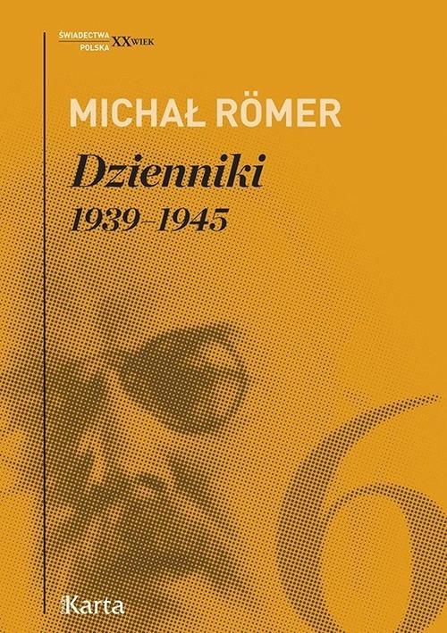 okładka Dzienniki Tom 6 1939-1945, Książka | Romer Michał