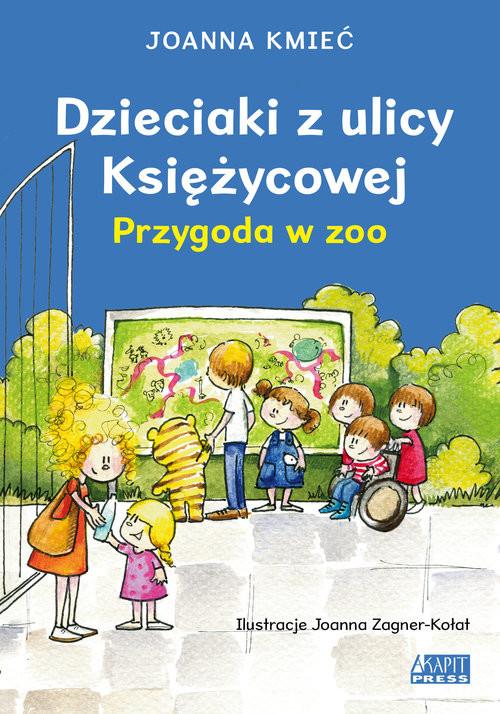 okładka Dzieciaki z ulicy Księżycowej Przygoda w zoo, Książka | Kmieć Joanna