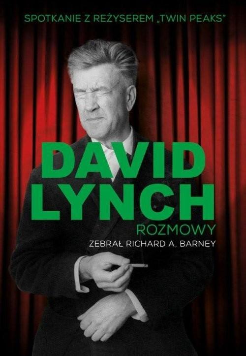 okładka David Lynch Rozmowy, Książka | David Lynch, Richard Barney
