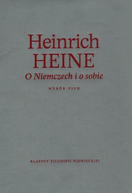okładka O Niemczech i o sobie Wybór pism, Książka | Heinrich  Heine
