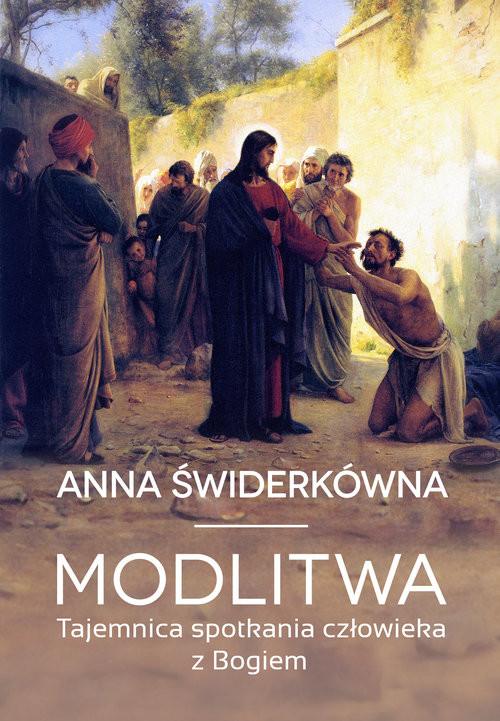 okładka Modlitwa Tajemnica spotkania Boga z człowiekiem, Książka | Anna Świderkówna