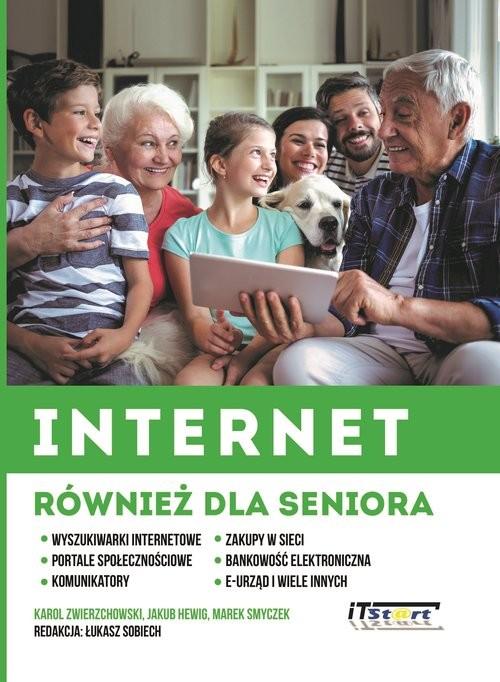 okładka Internet również dla seniora, Książka | Jakub Hewig, Karol Zwierzchowski, Mar Smyczek