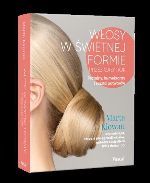 okładka Włosy w świetnej formie przez cały rok. Proteiny, humektanty i reszta potworówksiążka |  | Klowan Marta