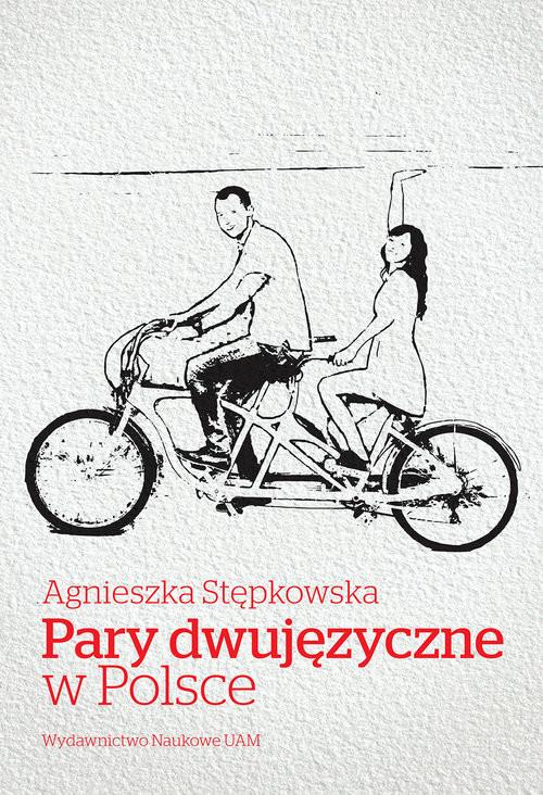 okładka Pary dwujęzyczne w Polsce, Książka | Stępkowska Agnieszka