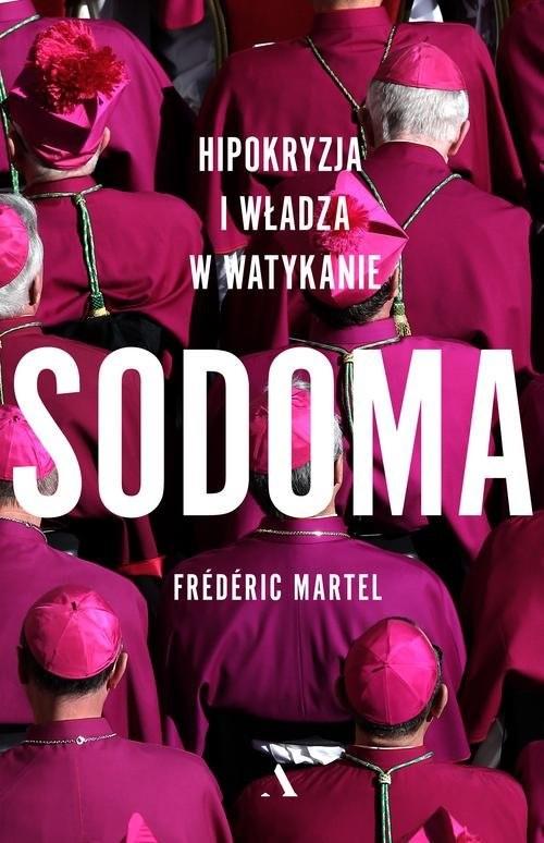 okładka Sodoma Hipokryzja i władza w Watykanie, Książka | Martel Frederic