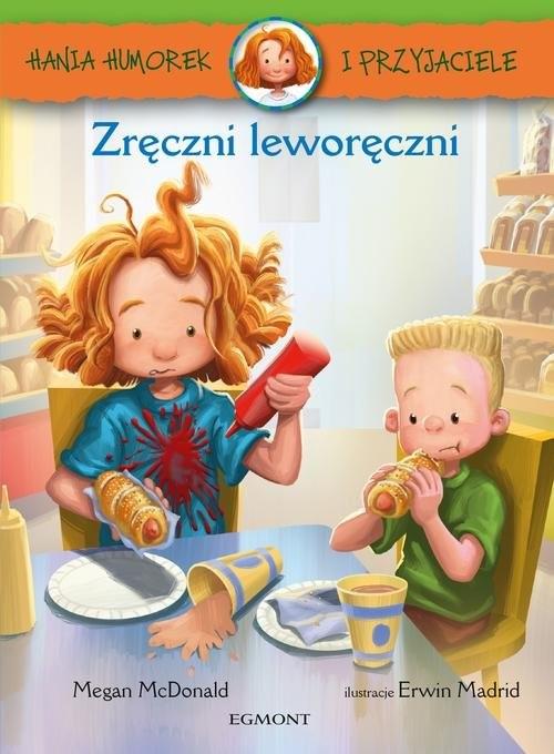 okładka Hania Humorek i przyjaciele Zręczni leworęczniksiążka |  | McDonald Megan