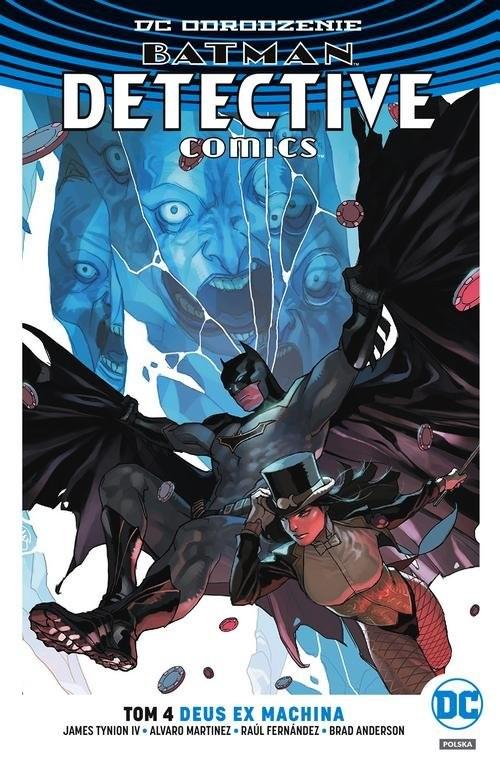 okładka Batman Detective Comics Tom 4 Deus Ex Machina, Książka   James Tynion IV