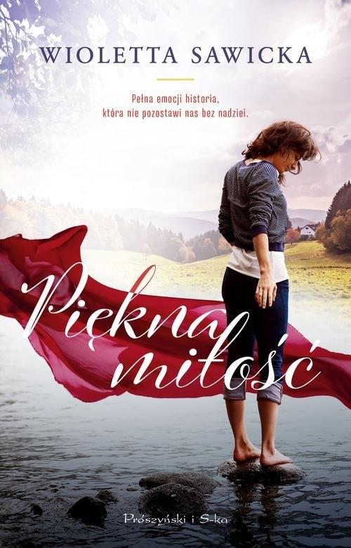 okładka Piękna miłość, Książka | Wioletta Sawicka