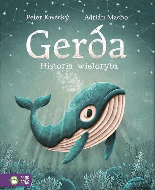 okładka Gerda Historia wielorybaksiążka      Kavecký Peter