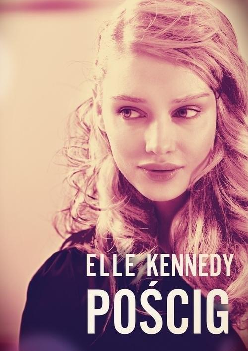 okładka Pościg, Książka | Kennedy Elle