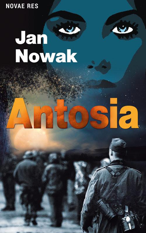 okładka Antosia, Książka | Nowak Jan