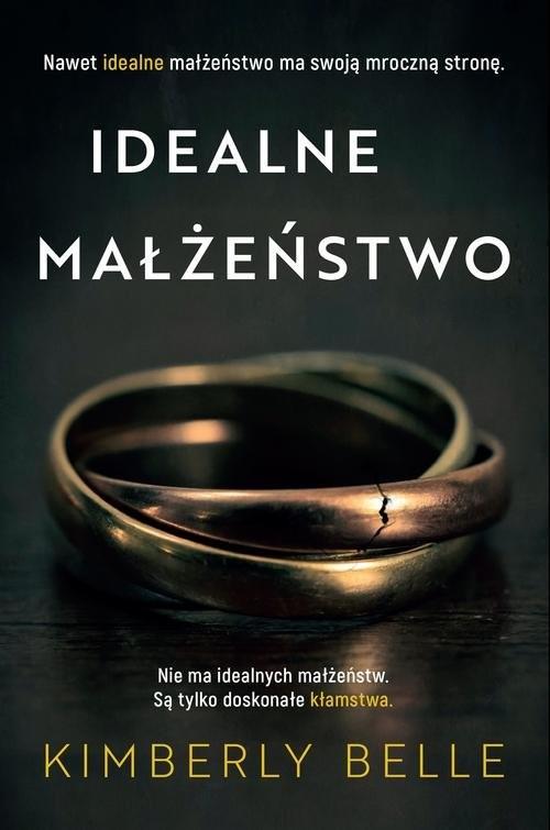 okładka Idealne małżeństwo, Książka | Belle Kimberly