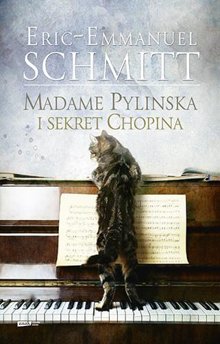 okładka Madame Pylinska i sekret Chopina, Książka | Schmitt Eric-Emmanuel