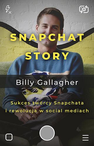 okładka Snapchat Story., Książka   Gallagher Billy