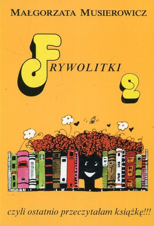 okładka Frywolitki 2 Czyli ostatnio przeczytałam książkę!!!książka      Musierowicz Małgorzata
