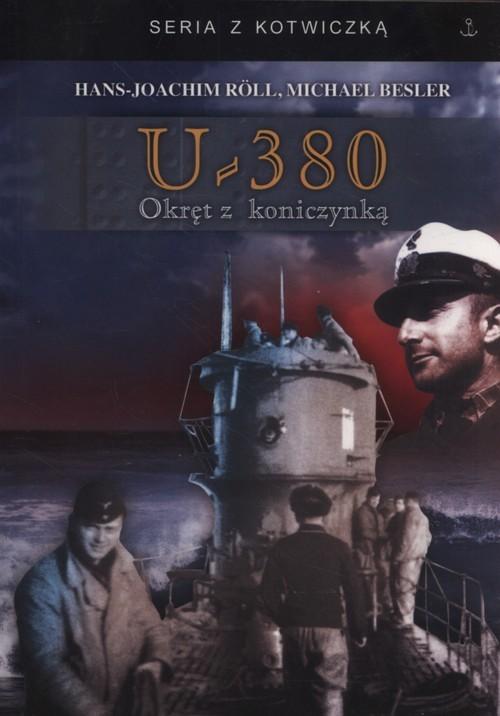 okładka U-380 Okręt z koniczynką, Książka   Hans-Joachim Roll, Michael Besser