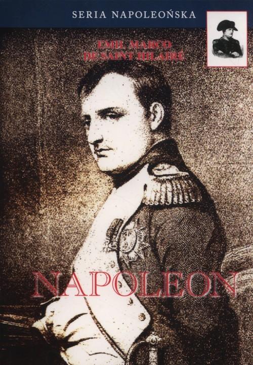 okładka Napoleon, Książka | Saint-Hilaire Emil Marco De