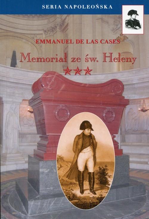okładka Memoriał ze Św. Heleny Tom 3, Książka | Las Cases Emmanuel De