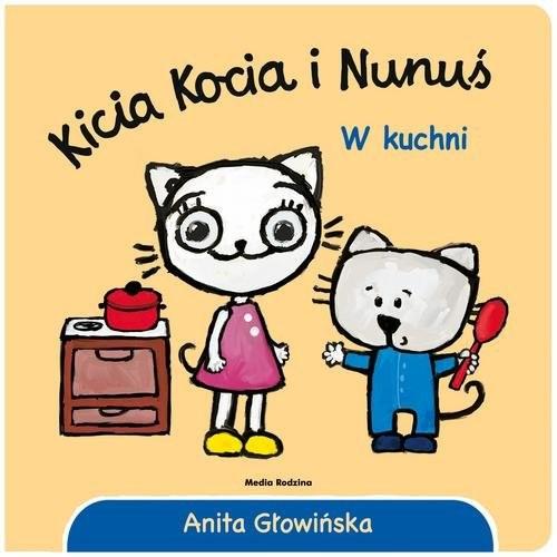 okładka Kicia Kocia i Nunuś W kuchni, Książka | Głowińska Anita