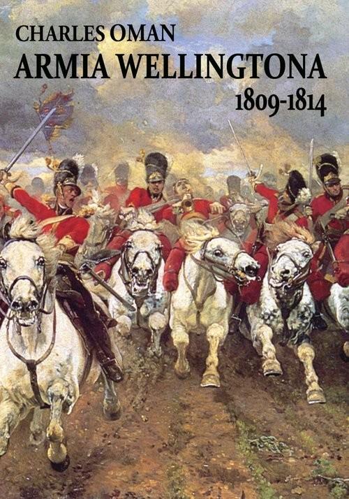 okładka Armia Wellingtona 1809-1814, Książka | Oman Charles