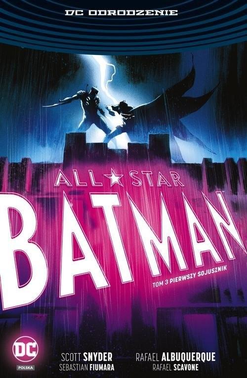 okładka All Star Batman Tom 3 Pierwszy sojusznik, Książka | Scott Snyder