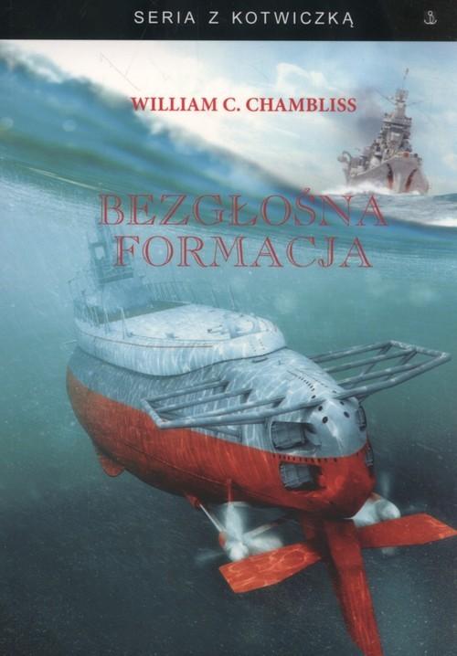 okładka Bezgłośna formacja, Książka | William C.  Chambliss