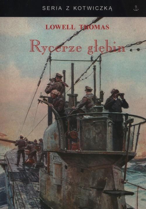 okładka Rycerze głębin, Książka | Lowell Thomas