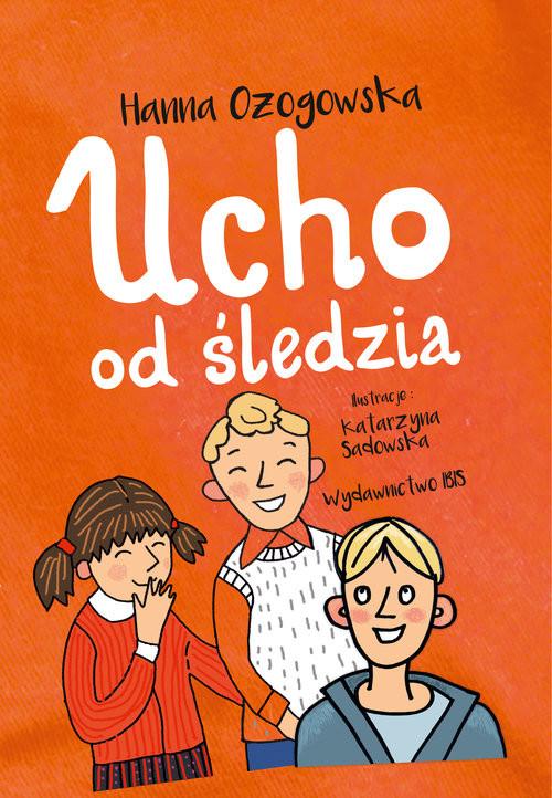 okładka Ucho od śledzia, Książka | Ożogowska Hanna
