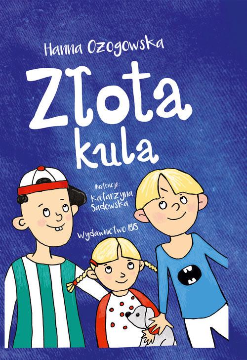 okładka Złota kula, Książka | Ożogowska Hanna
