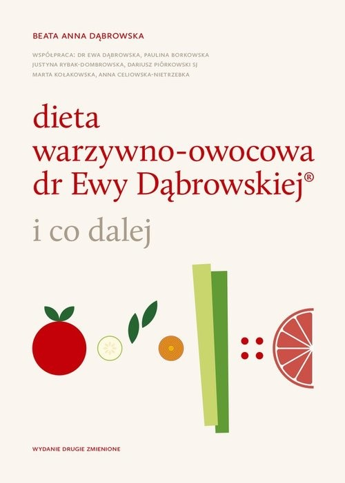 okładka Dieta warzywno-owocowa dr Ewy Dąbrowskiej i co dalej, Książka | Beata Anna Dąbrowska