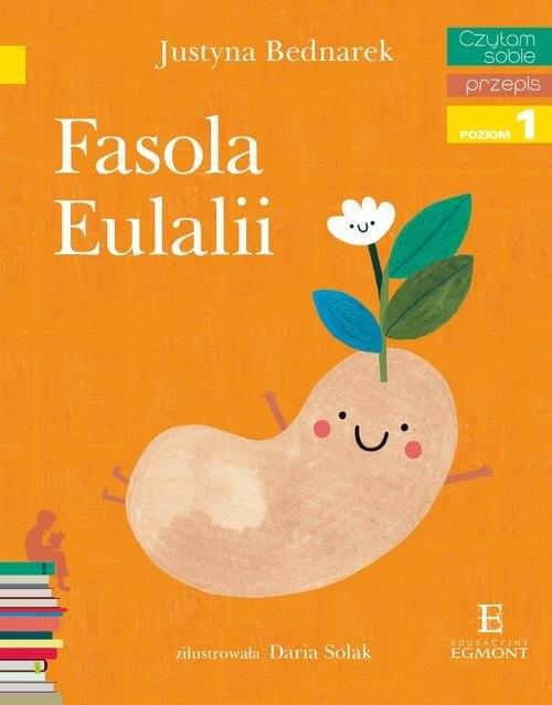 okładka Czytam sobie Fasola Eulalii Poziom 1, Książka | Justyna Bednarek