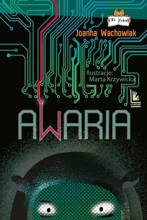 okładka Awaria, Książka | Wachowiak Joanna