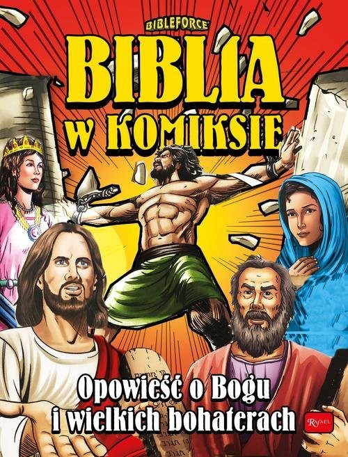okładka Biblia w komiksie Opowieść o Bogu i wielkich bohaterach, Książka |
