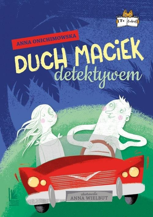 okładka Duch Maciek detektywem, Książka | Anna Onichimowska