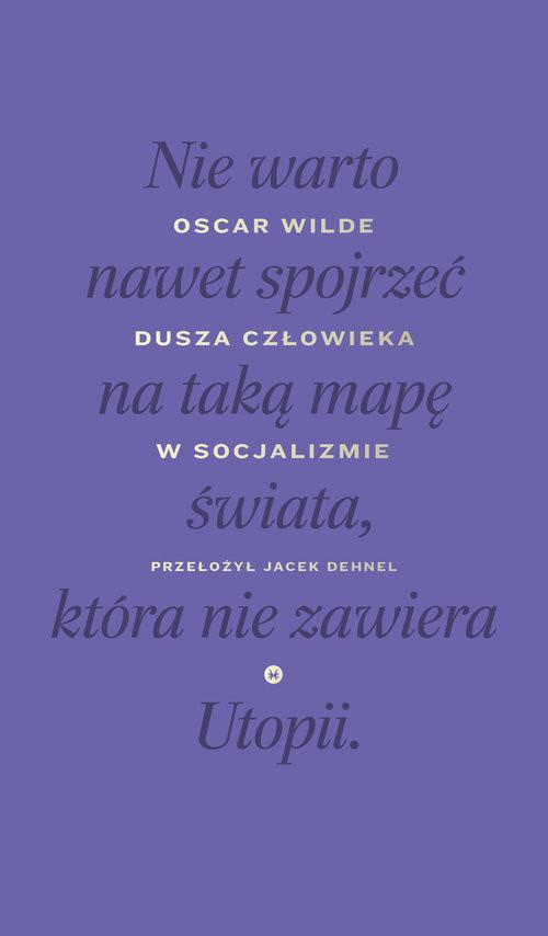 okładka Dusza człowieka w socjalizmie, Książka | Wilde Oscar