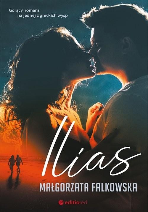 okładka Ilias, Książka | Falkowska Małgorzata